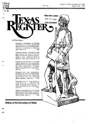 Texas Register, Volume 5, Number 23, Pages 1105-1170, March 25, 1980