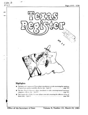 Texas Register, Volume 8, Number 22, Pages 1015-1036, March 29, 1983