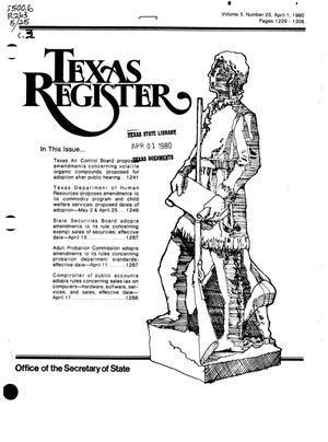 Texas Register, Volume 5, Number 25, Pages 1229-1308, April 1, 1980