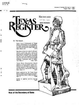 Primary view of object titled 'Texas Register, Volume 5, Number 26, Pages 1309-1362, April 4, 1980'.