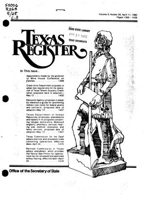 Primary view of object titled 'Texas Register, Volume 5, Number 28, Pages 1395-1428, April 11, 1980'.