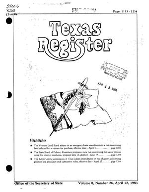 Primary view of object titled 'Texas Register, Volume 8, Number 26, Pages 1193-1234, April 12, 1983'.