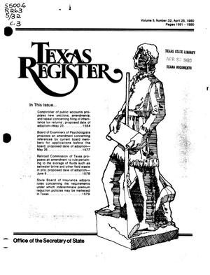 Primary view of object titled 'Texas Register, Volume 5, Number 32, Pages 1551-1590, April 25, 1980'.