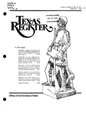 Primary view of object titled 'Texas Register, Volume 4, Number 37, Pages 1811-1850, May 18, 1979'.