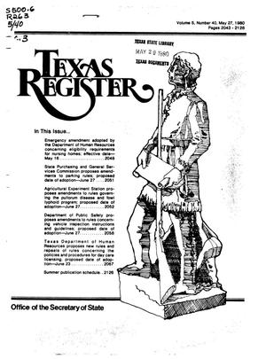 Primary view of object titled 'Texas Register, Volume 5, Number 40, Pages 2043-2128, May 27, 1980'.