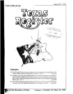 Primary view of object titled 'Texas Register, Volume 7, Number 39, Pages 2017-2092, May 28, 1982'.