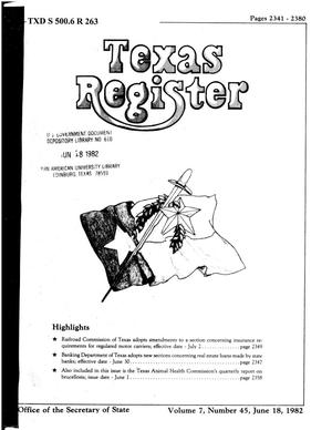 Primary view of object titled 'Texas Register, Volume 7, Number 45, Pages 2341-2380, June 18, 1982'.