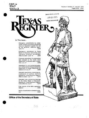Primary view of object titled 'Texas Register, Volume 4, Number 47, Pages 2233-2322, June 26, 1979'.
