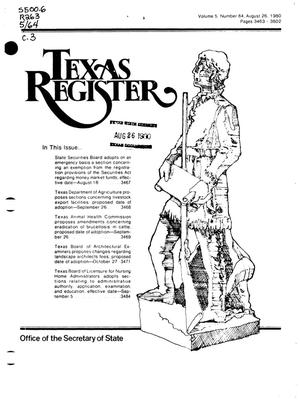 Primary view of object titled 'Texas Register, Volume 5, Number 64, Pages 3463-3502, August 26, 1980'.
