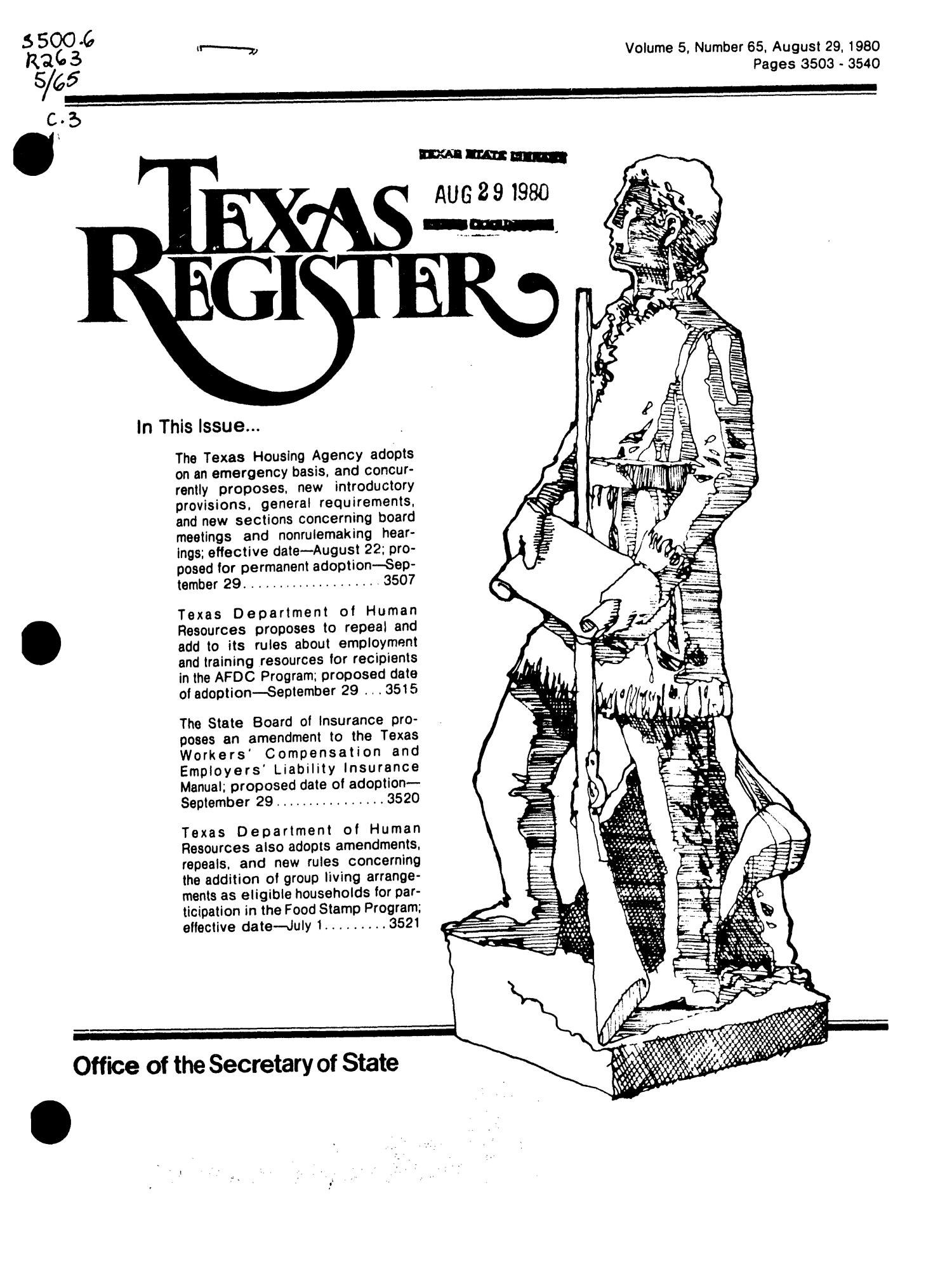 Texas Register, Volume 5, Number 65, Pages 35033540, August 29, 1980 The  Application