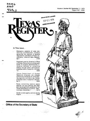 Primary view of object titled 'Texas Register, Volume 4, Number 68, Pages 3187-3258, September 11, 1979'.