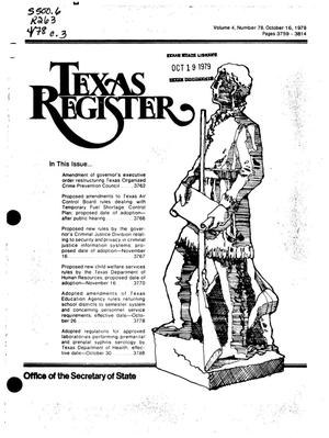Primary view of object titled 'Texas Register, Volume 4, Number 78, Pages 3759-3814, October 16, 1979'.