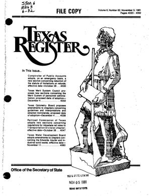 Primary view of object titled 'Texas Register, Volume 6, Number 82, Pages 4023-4092, November 3, 1981'.