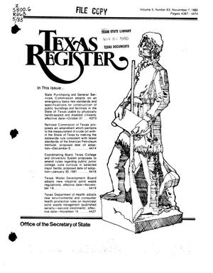Primary view of object titled 'Texas Register, Volume 5, Number 83, Pages 4367-4474, November 7, 1980'.