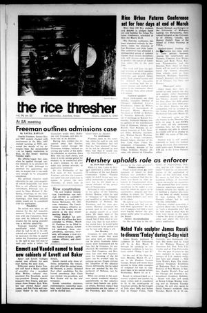 Primary view of object titled 'The Rice Thresher (Houston, Tex.), Vol. 56, No. 23, Ed. 1 Thursday, March 6, 1969'.