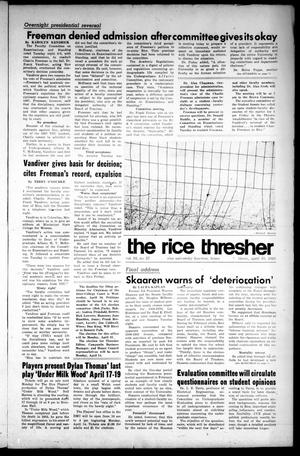 Primary view of object titled 'The Rice Thresher (Houston, Tex.), Vol. 56, No. 27, Ed. 1 Thursday, April 10, 1969'.