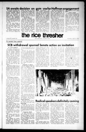 Primary view of object titled 'The Rice Thresher (Houston, Tex.), Vol. 57, No. 23, Ed. 1 Thursday, April 9, 1970'.