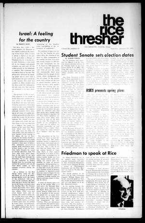 Primary view of object titled 'The Rice Thresher (Houston, Tex.), Vol. 58, No. 15, Ed. 1 Thursday, January 21, 1971'.