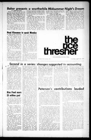 The Rice Thresher (Houston, Tex.), Vol. 58, No. 25, Ed. 1 Thursday, April 22, 1971