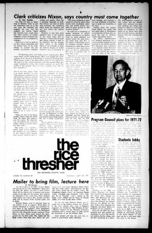 Primary view of object titled 'The Rice Thresher (Houston, Tex.), Vol. 58, No. 26, Ed. 1 Thursday, April 29, 1971'.