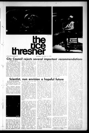 Primary view of object titled 'The Rice Thresher (Houston, Tex.), Vol. 59, No. 10, Ed. 1 Thursday, November 11, 1971'.