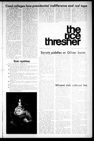 Primary view of object titled 'The Rice Thresher (Houston, Tex.), Vol. 59, No. 13, Ed. 1 Thursday, December 9, 1971'.