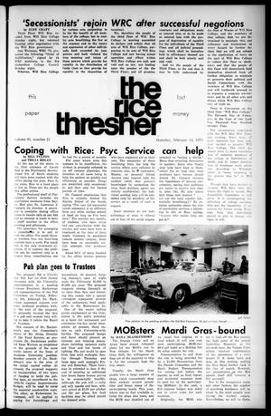 Primary view of object titled 'The Rice Thresher (Houston, Tex.), Vol. 61, No. 21, Ed. 1 Thursday, February 14, 1974'.