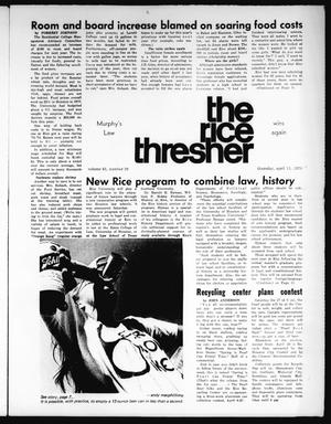 Primary view of object titled 'The Rice Thresher (Houston, Tex.), Vol. 61, No. 28, Ed. 1 Thursday, April 11, 1974'.