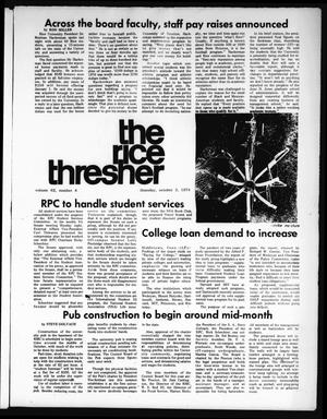Primary view of object titled 'The Rice Thresher (Houston, Tex.), Vol. 62, No. 8, Ed. 1 Thursday, October 3, 1974'.