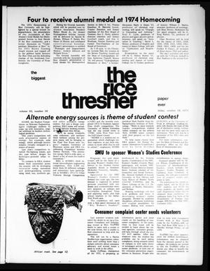 Primary view of object titled 'The Rice Thresher (Houston, Tex.), Vol. 62, No. 10, Ed. 1 Friday, October 18, 1974'.