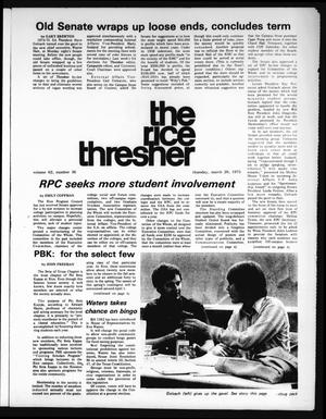 Primary view of object titled 'The Rice Thresher (Houston, Tex.), Vol. 62, No. 36, Ed. 1 Thursday, March 20, 1975'.