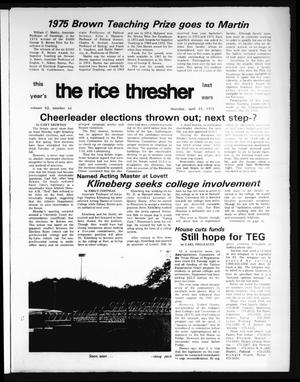 Primary view of object titled 'The Rice Thresher (Houston, Tex.), Vol. 62, No. 44, Ed. 1 Thursday, April 24, 1975'.