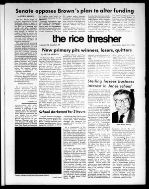 Primary view of object titled 'The Rice Thresher (Houston, Tex.), Vol. 63, No. 49, Ed. 1 Thursday, April 15, 1976'.