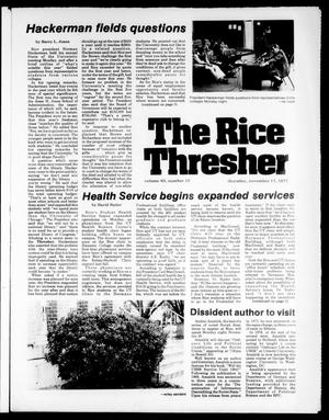 Primary view of object titled 'The Rice Thresher (Houston, Tex.), Vol. 65, No. 15, Ed. 1 Thursday, November 17, 1977'.