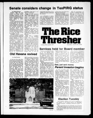 Primary view of object titled 'The Rice Thresher (Houston, Tex.), Vol. 65, No. 28, Ed. 1 Thursday, March 16, 1978'.