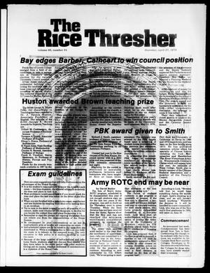 Primary view of object titled 'The Rice Thresher (Houston, Tex.), Vol. 65, No. 34, Ed. 1 Thursday, April 27, 1978'.