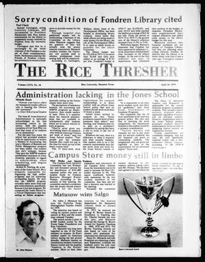Primary view of object titled 'The Rice Thresher (Houston, Tex.), Vol. 66, No. 34, Ed. 1 Thursday, April 26, 1979'.