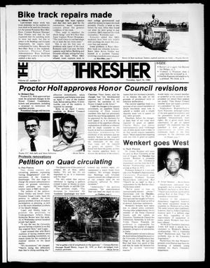 Primary view of object titled 'The Rice Thresher (Houston, Tex.), Vol. 67, No. 31, Ed. 1 Thursday, April 10, 1980'.