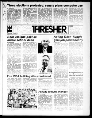 Primary view of object titled 'The Rice Thresher (Houston, Tex.), Vol. 68, No. 27, Ed. 1 Thursday, March 26, 1981'.