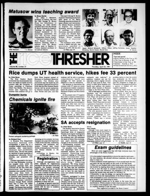 Primary view of object titled 'The Rice Thresher (Houston, Tex.), Vol. 68, No. 31, Ed. 1 Thursday, April 23, 1981'.