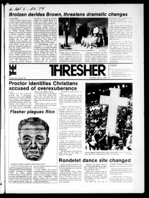 Primary view of object titled 'The Rice Thresher (Houston, Tex.), Vol. 69, No. 27, Ed. 1 Thursday, April 1, 1982'.