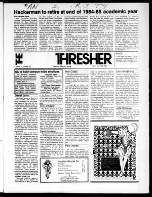 Primary view of object titled 'The Rice Thresher (Houston, Tex.), Vol. 71, No. 25, Ed. 1 Friday, March 30, 1984'.
