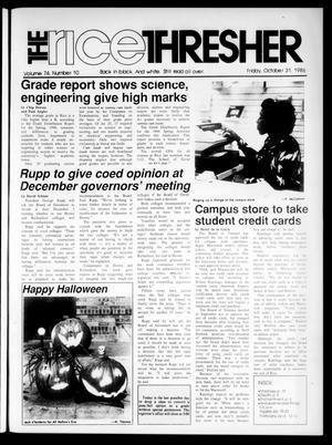 The Rice Thresher (Houston, Tex.), Vol. 74, No. 11, Ed. 1 Friday, October 31, 1986