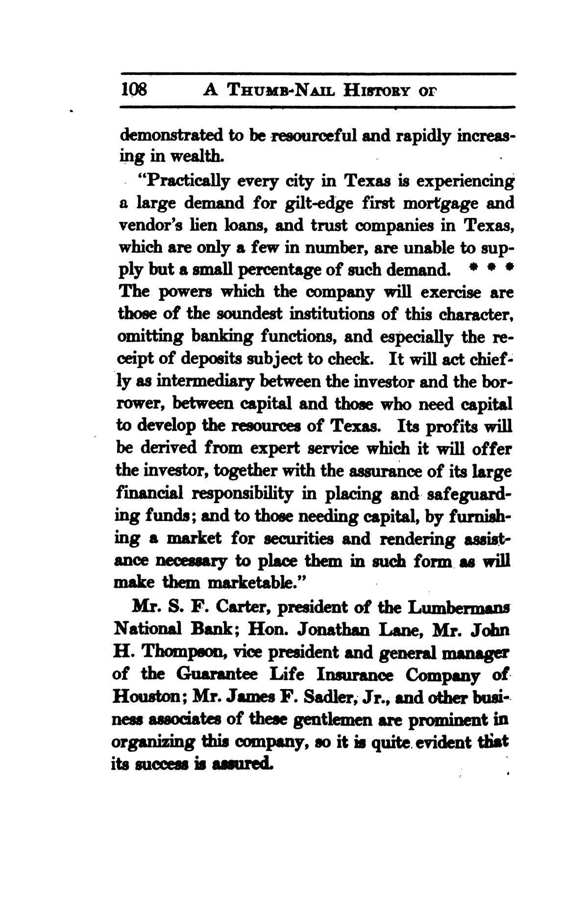 A thumb-nail history of the city of Houston, Texas, from its founding in 1836 to the year 1912                                                                                                      108
