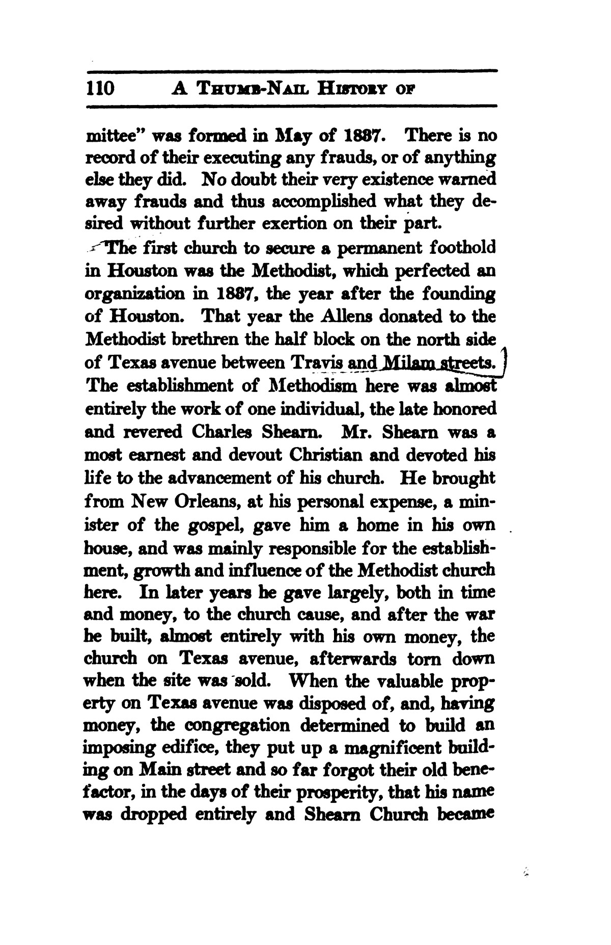 A thumb-nail history of the city of Houston, Texas, from its founding in 1836 to the year 1912                                                                                                      110
