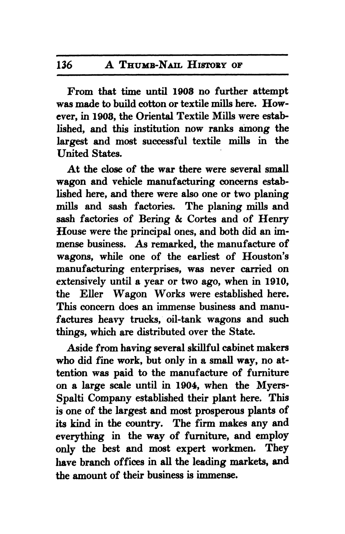 A thumb-nail history of the city of Houston, Texas, from its founding in 1836 to the year 1912                                                                                                      136
