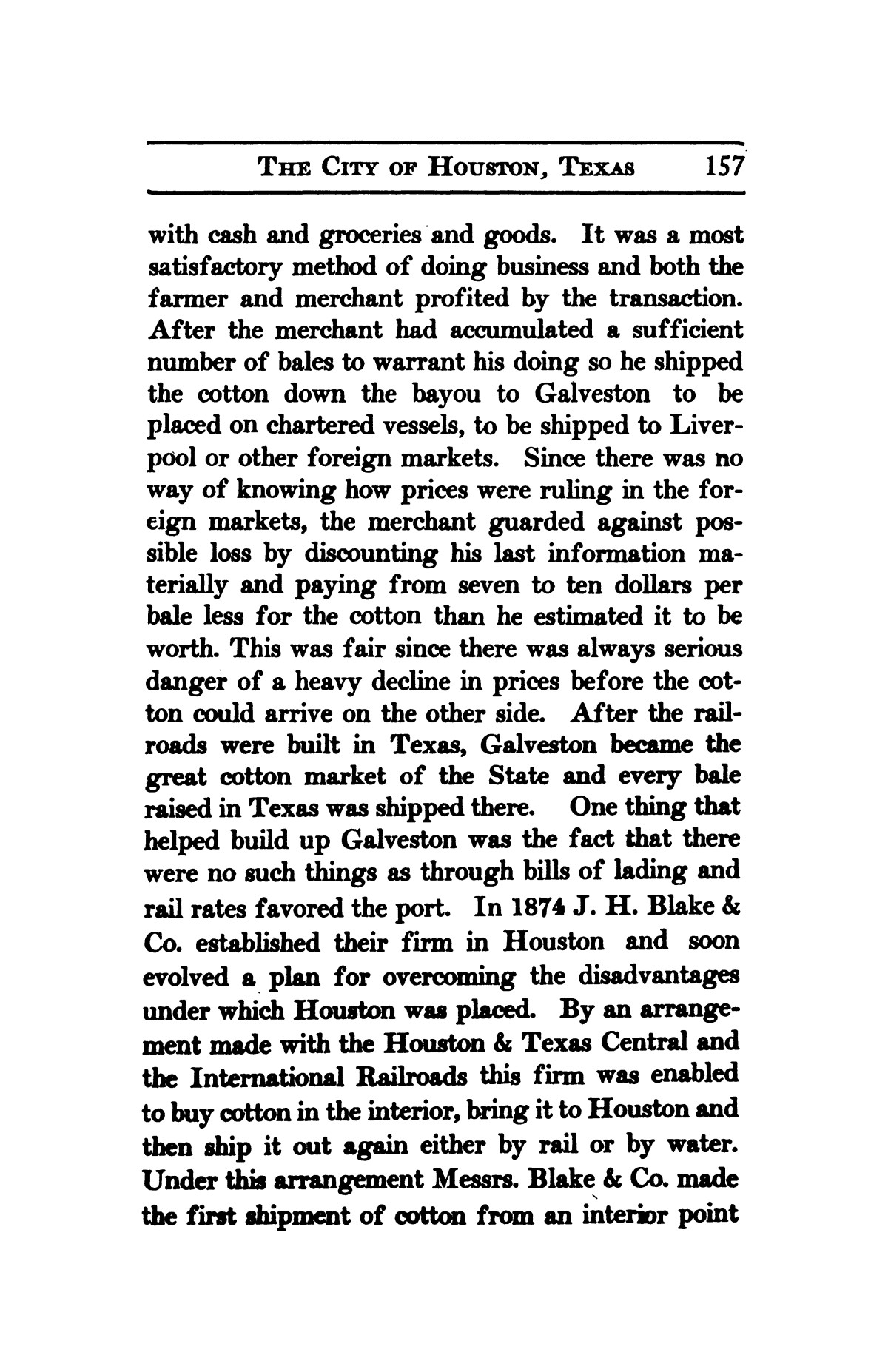 A thumb-nail history of the city of Houston, Texas, from its founding in 1836 to the year 1912                                                                                                      157