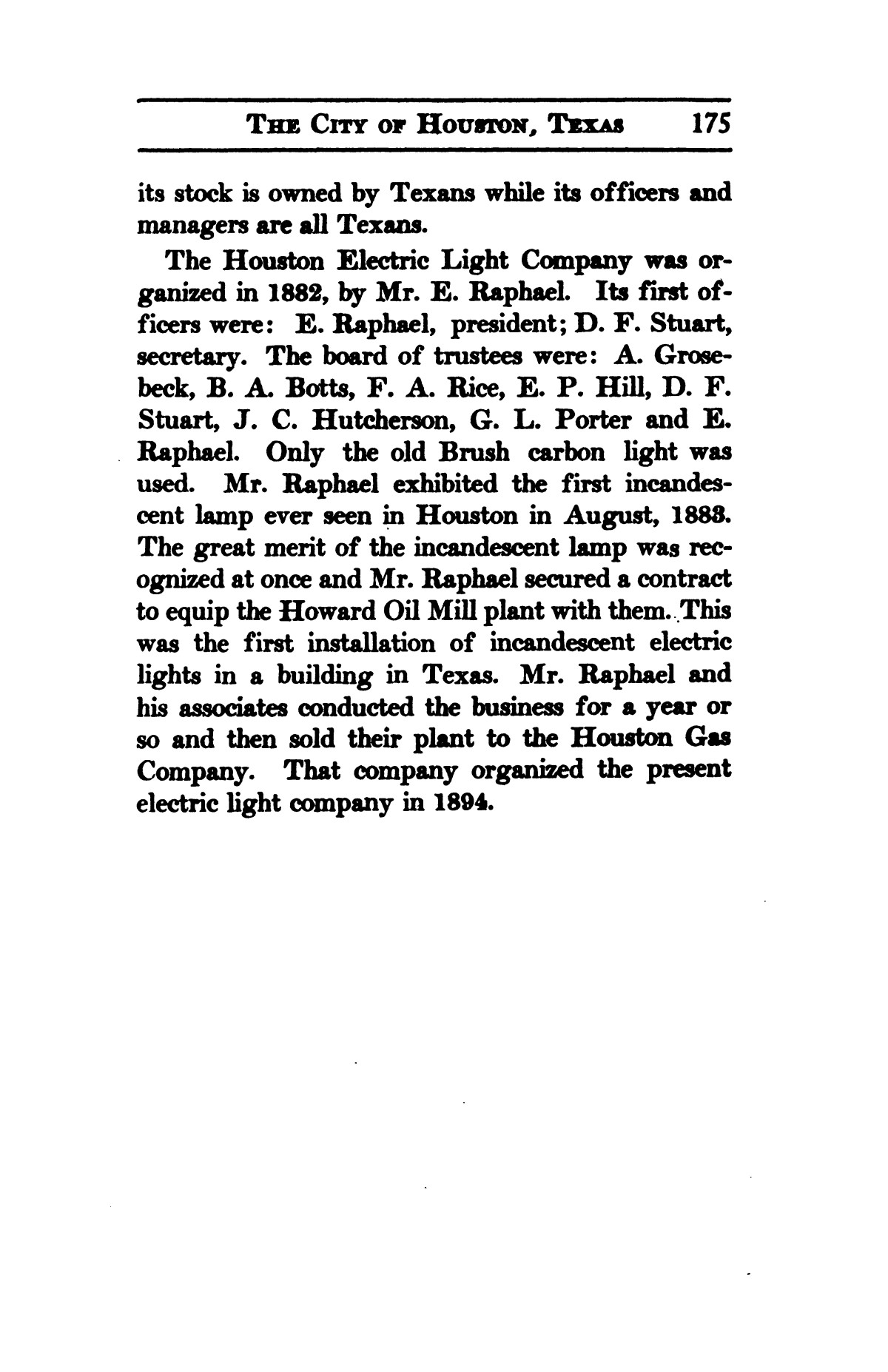 A thumb-nail history of the city of Houston, Texas, from its founding in 1836 to the year 1912                                                                                                      175