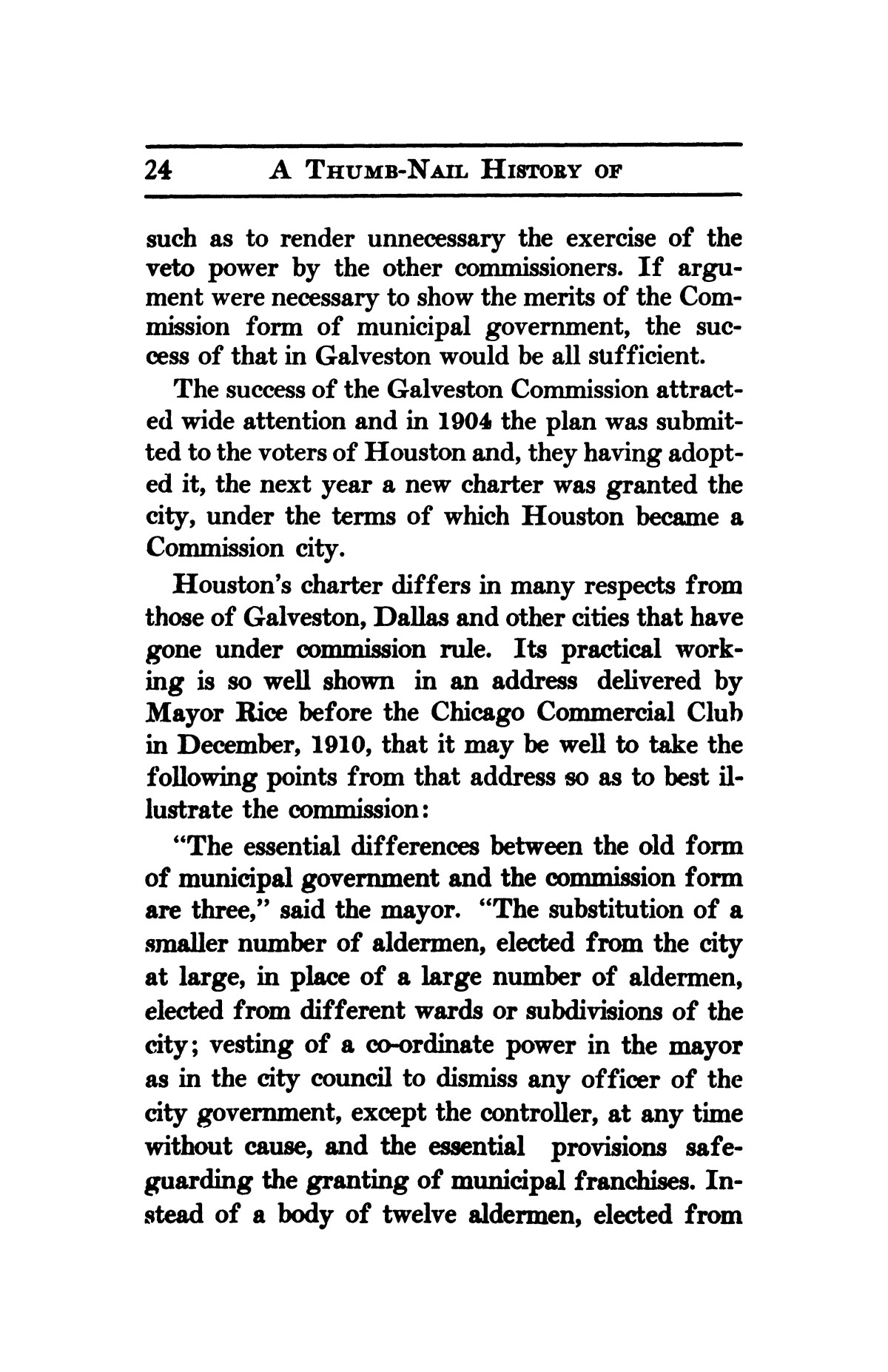 A thumb-nail history of the city of Houston, Texas, from its founding in 1836 to the year 1912                                                                                                      24