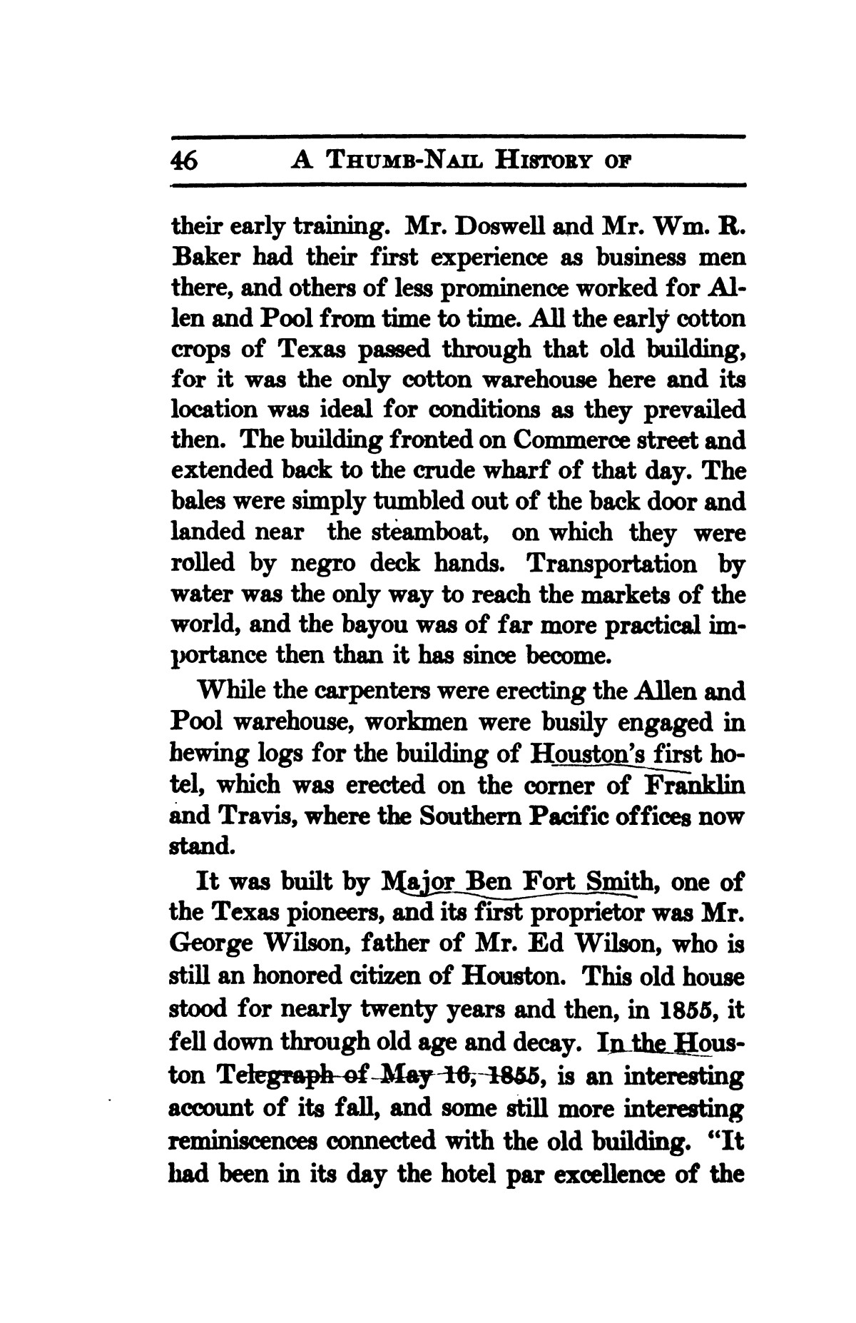 A thumb-nail history of the city of Houston, Texas, from its founding in 1836 to the year 1912                                                                                                      46